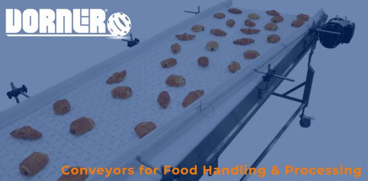 Dorner Conveyors for Food Handling & Processing